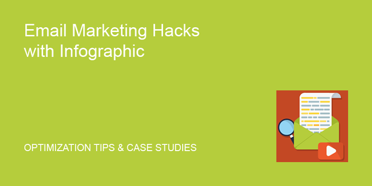 Email Marketing Hacks with Infographic