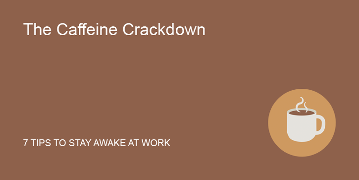 The Caffeine Crackdown